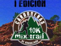 I 10K MIX TRAIL CARBONERAS DE GUADAZAÓN